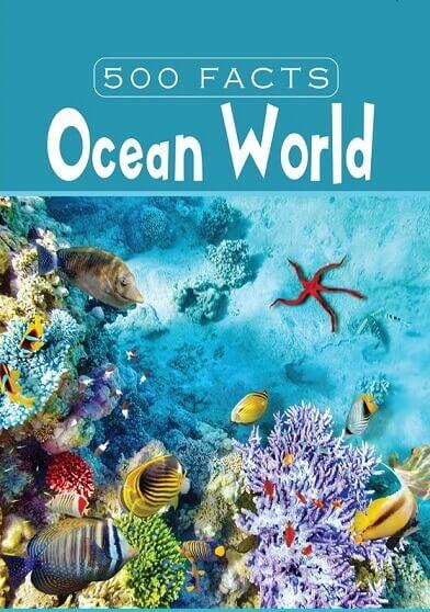 500 facts ocean world