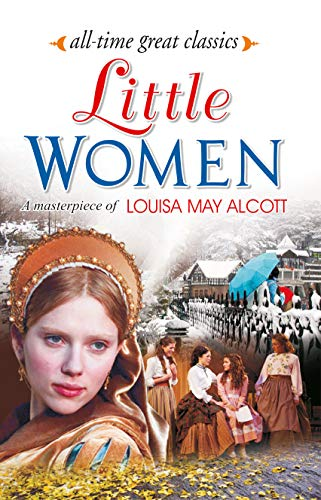 all-time great classics - little women