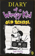 diary of a wimpy kid Book 10: Old School