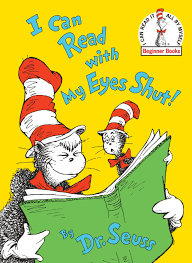 Dr seus - I can read with my eyes shut