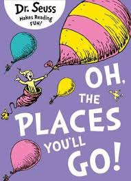 Dr seus - oh the places you will go #