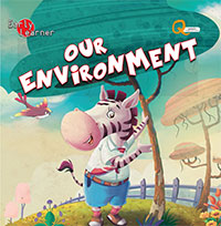 early learner - our environment