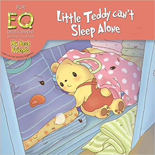 for eq development  playing together my best friends - little teddy can't sleep alone