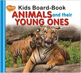 kids board book - animal and their young ones