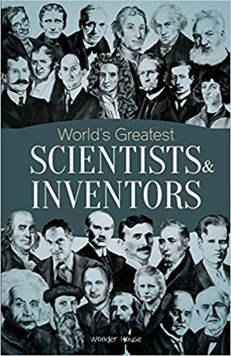world's greatest - scientists and inventors